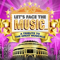 Let's Face the Music at the Royal Albert Hall